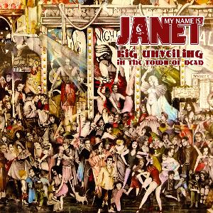 My Name Is Janet Big Unveiling In The Town of Dead album cover