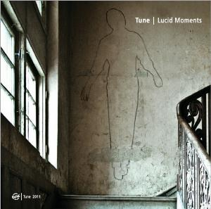 Lucid Moments by TUNE album cover
