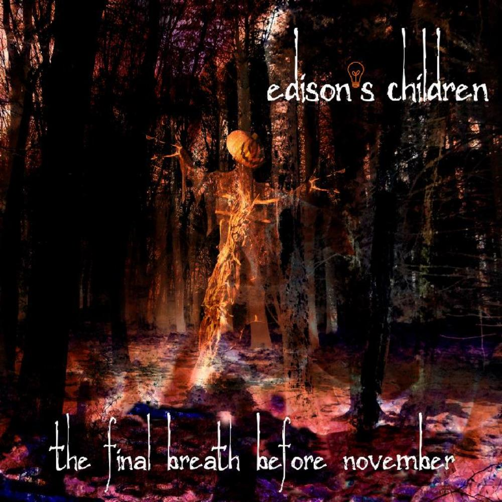 The Final Breath Before November by EDISON'S CHILDREN album cover