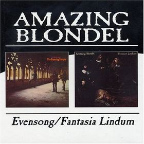 Amazing Blondel - Evensong / Fantasia Lindum CD (album) cover