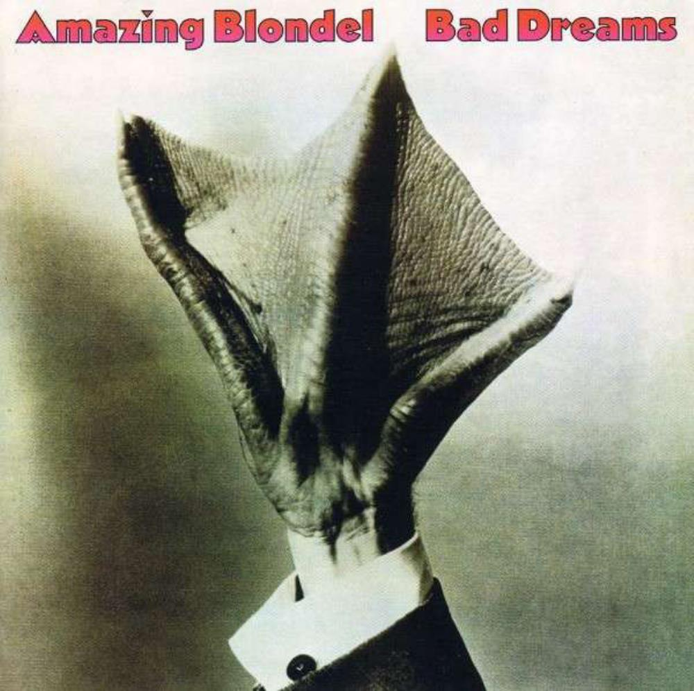 Bad Dreams by AMAZING BLONDEL album cover