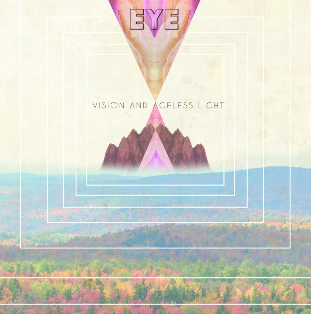 Eye - Vision And Ageless Light CD (album) cover