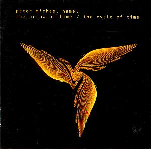 Peter Michael Hamel The Arrow of Time / The Cycle of Time album cover