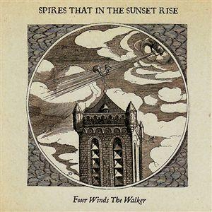 Spires That In the Sunset Rise Four Winds The Walker album cover