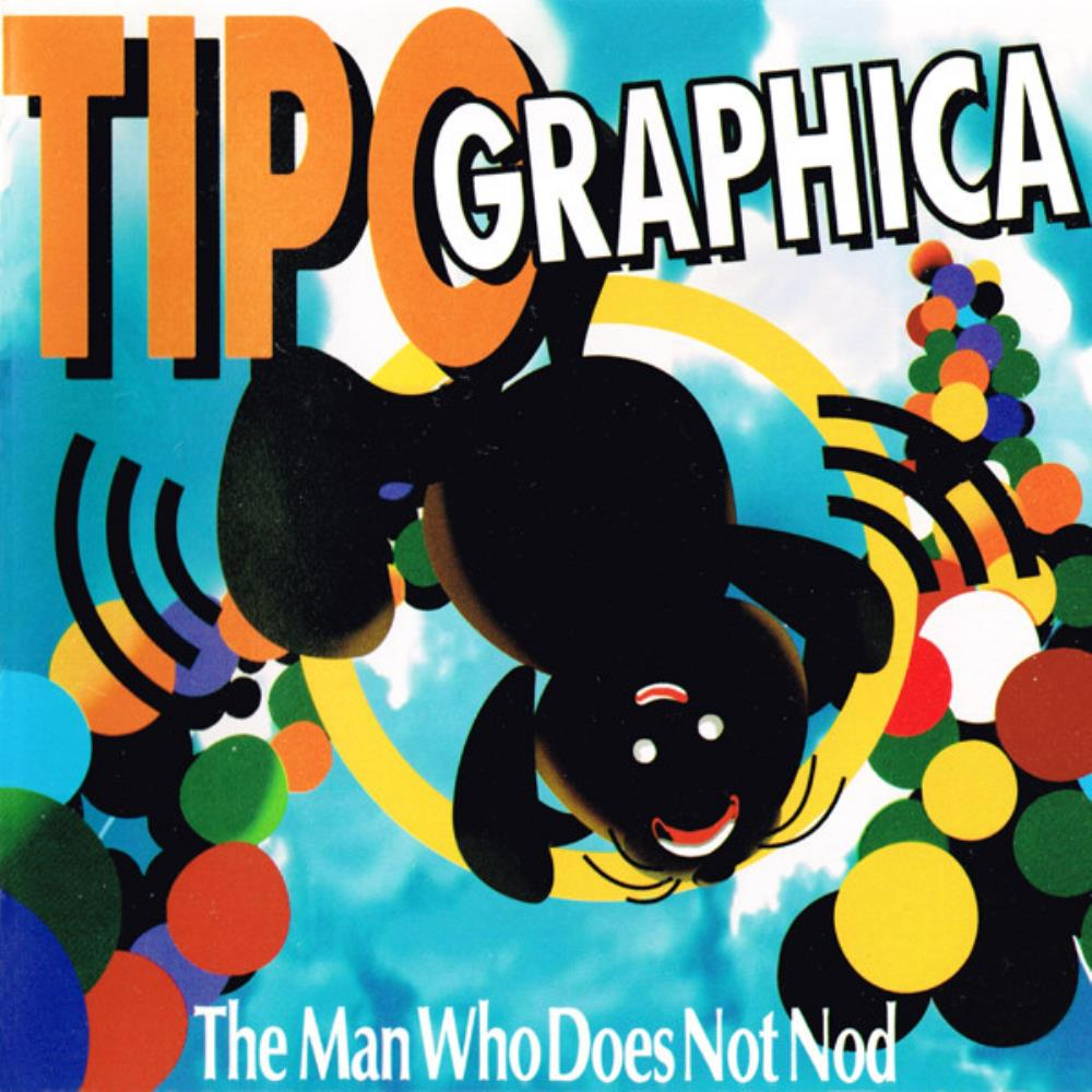 The Man Who Does Not Nod by TIPOGRAPHICA album cover
