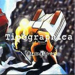 Tipographica - Floating Opera CD (album) cover