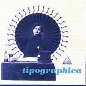 Tipographica - Tipographica CD (album) cover
