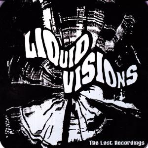 Liquid Visions The Lost Recordings album cover