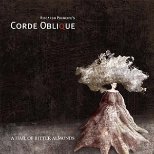Corde Oblique - A Hail of Bitter Almonds CD (album) cover