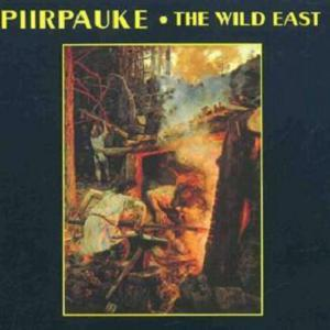 Piirpauke The Wild East album cover