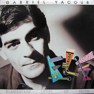 Gabriel Yacoub Elementary Level of Faith album cover