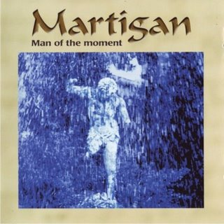 Martigan - Man Of The Moment CD (album) cover