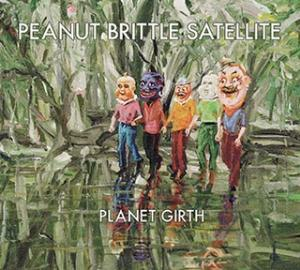 Planet Girth by PEANUT BRITTLE SATELLITE album cover