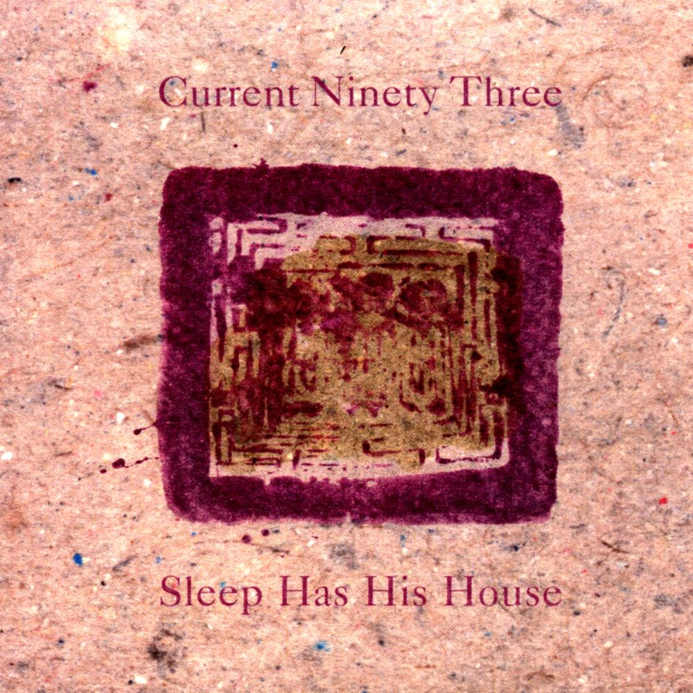 Current 93 Sleep Has His House album cover