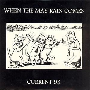 Current 93 When the May Rain Comes album cover