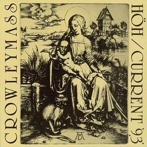 Current 93 Crowleymass w/ H�H album cover