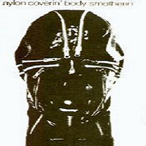 Current 93 Nylon Coverin' Body Smotherin' w/ Nurse with Wound album cover