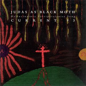 Current 93 Judas as Black Moth album cover