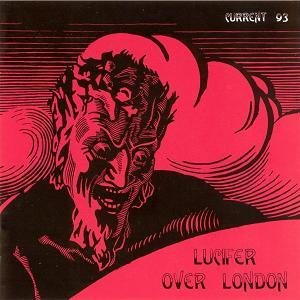 Current 93 Lucifer over London album cover