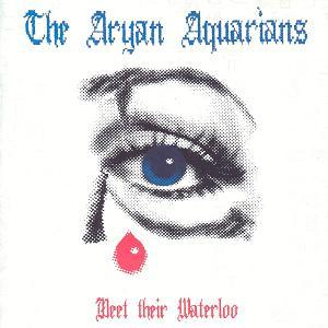 Current 93 Meet Their Waterloo as Aryan Aquarians album cover