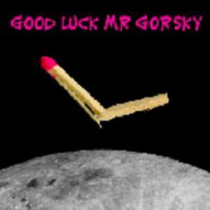 Shave the Monkey Good Luck Mr Gorsky album cover