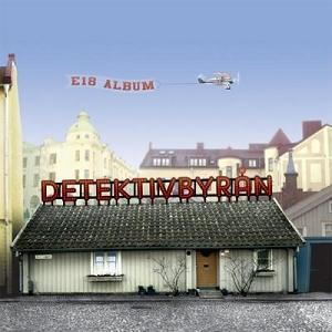 E18 Album by DETEKTIVBYRÅN album cover