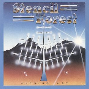 Stencil Forest - Opening Act CD (album) cover