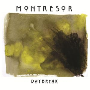 Daybreak by MONTRESOR album cover