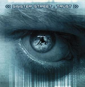 Sinister Street - Trust  CD (album) cover
