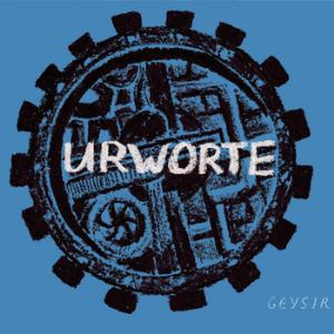 Geysir - Urworte CD (album) cover
