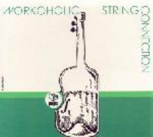 String Connection - Workoholic CD (album) cover