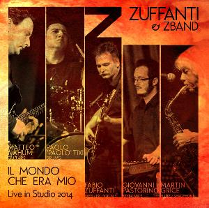 Fabio Zuffanti - Il mondo che era mio - Live in studio 2014 CD (album) cover