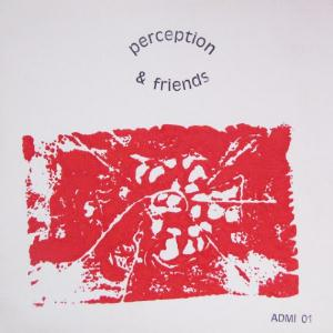Perception & Friends by PERCEPTION album cover