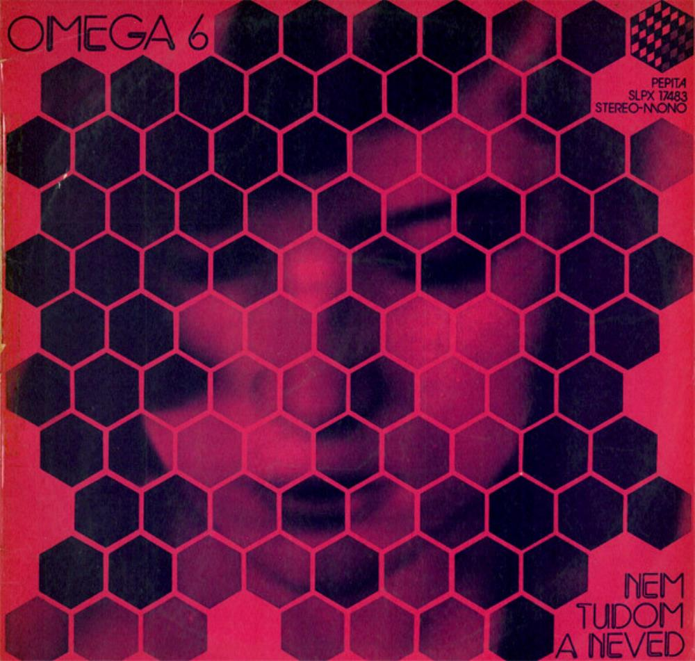 Omega 6 - Nem Tudom A Neved [Aka: Tűzvihar/Stormy Fire] by OMEGA album cover