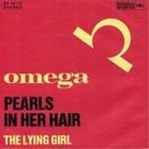 Omega - Pearls In Her Hair / The Lying Girl CD (album) cover