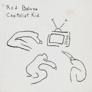 Capital Kid / Spider In Love by RED BALUNE album cover