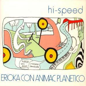 Hi-Speed Erioka Con Animac Planetico album cover