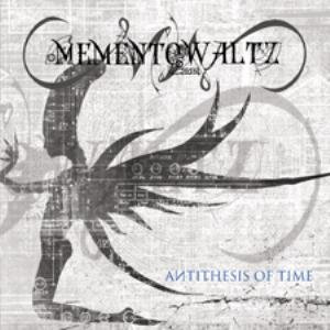 Antithesis of Time by MEMENTO WALTZ album cover