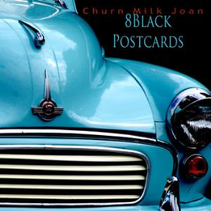 Churn Milk Joan 8 Black Postcards album cover