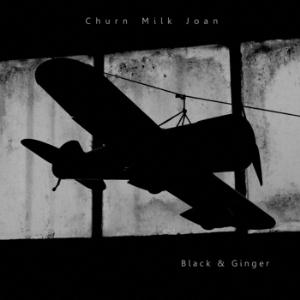 Churn Milk Joan Black and Ginger album cover
