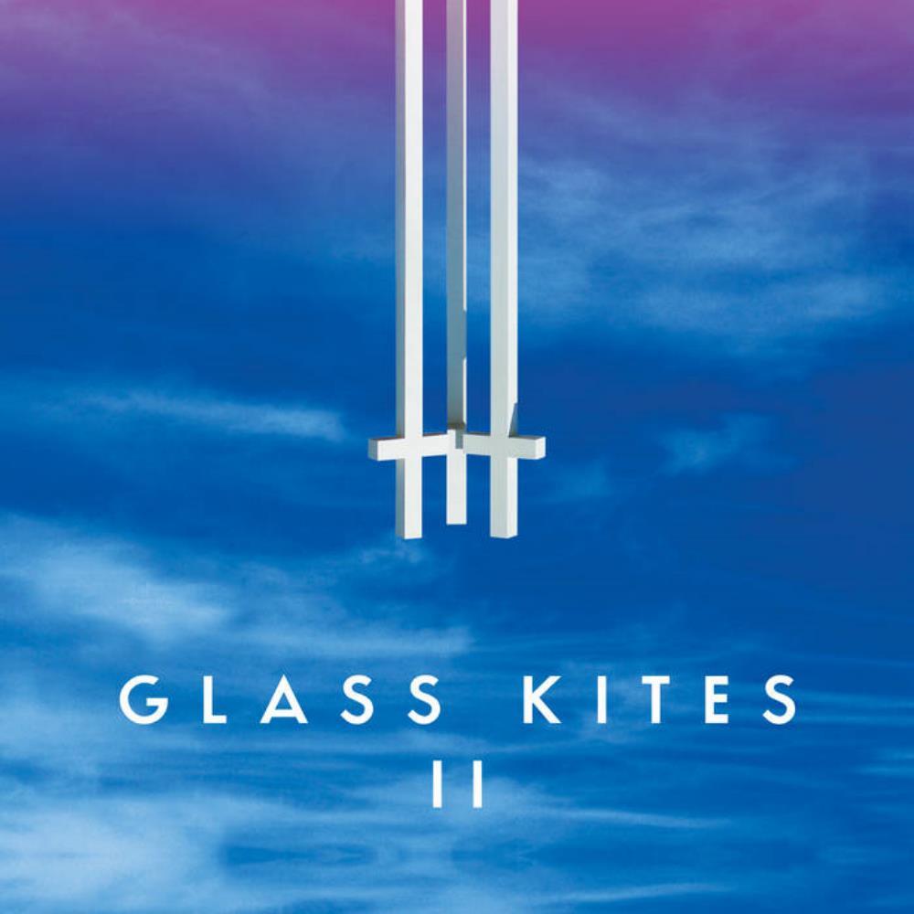 Glass Kites II by GLASS KITES album cover