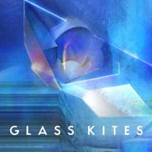 Glass Kites by GLASS KITES album cover