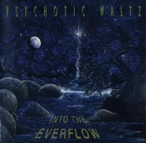 Psychotic Waltz - Into The Everflow CD (album) cover