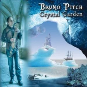 Bruno Pitch Crystal Garden album cover