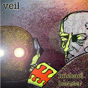 Michael Bernier Veil album cover