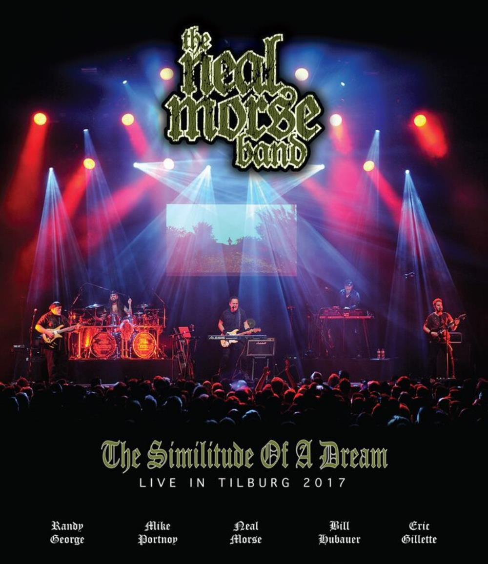 The Neal Morse Band: The Similitude of a Dream - Live in Tilburg 2017 by MORSE, NEAL album cover