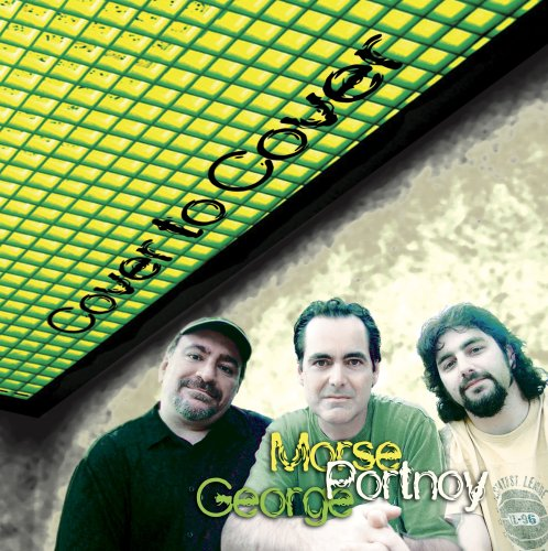 Neal Morse - Morse, Portnoy & George: Cover To Cover CD (album) cover