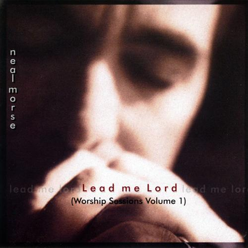Neal Morse Lead Me Lord (Worship Sessions Volume One) album cover