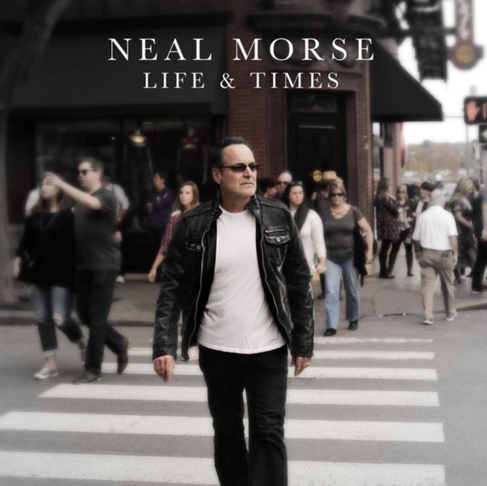 Life & Times by MORSE, NEAL album cover