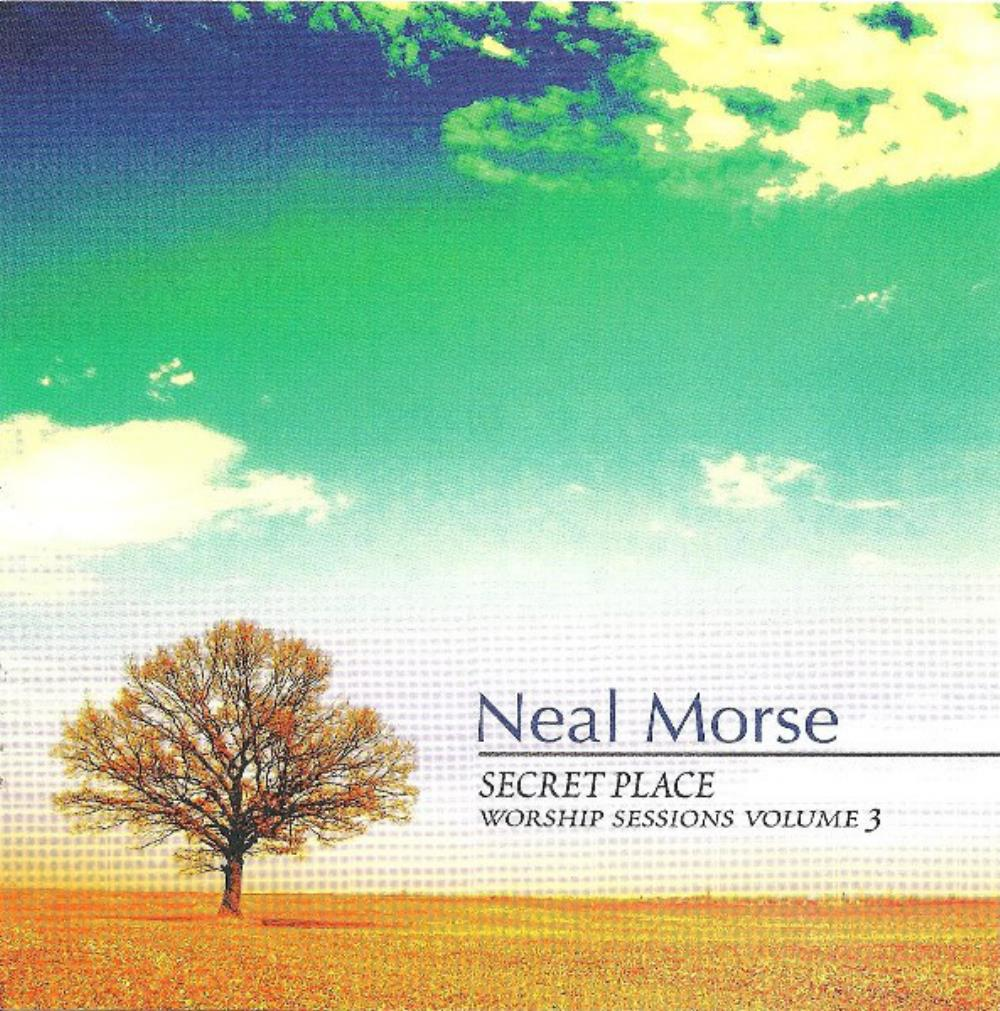 Neal Morse Secret Place - Worship Sessions Volume 3 album cover